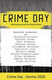 CRIME DAY - Stories 2020 - 11 spannende Leseproben von Karsten Dusse, Andreas Gruber, Charlotte Link und Ellen Sandberg und vielen weiteren Autoren -