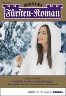 Katja von Seeberg: Fürsten-Roman - Folge 2460
