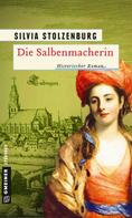 Silvia Stolzenburg: Die Salbenmacherin ★★★★