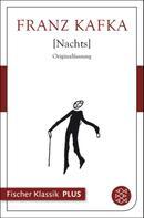 Franz Kafka: Nachts