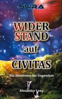 Alexander Lenz: Widerstand auf Civitas