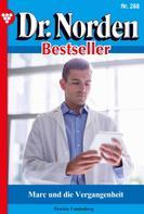 Patricia Vandenberg: Dr. Norden Bestseller 288 – Arztroman ★