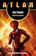 Bernhard Kempen: ATLAN Sternensplitter 2: Das Flexion ★★★★
