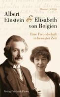 De Dijn Rosine: Albert Einstein und Elisabeth von Belgien ★★★★