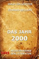 Edward Bellamy: Das Jahr 2000