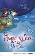 Sabine Städing: Magnolia Steel - Hexenflüstern ★★★★★