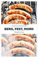 Fabian Borkner: Berg, Fest, Mord ★★★★