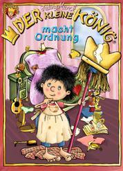 Der kleine König macht Ordnung - 4 Bildergeschichten