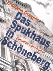 Das Spukhaus in Schöneberg
