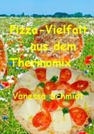 Vanessa Schmidt: Pizza-Vielfalt aus dem Thermomix ★★
