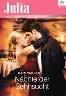 Kate Walker: Nächte der Sehnsucht ★★★★