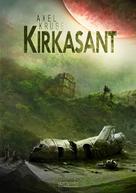Axel Kruse: Kirkasant ★★★★