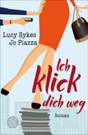 Lucy Sykes: Ich klick dich weg ★★★★