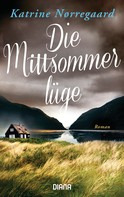 Katrine Nørregaard: Die Mittsommerlüge ★★★
