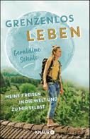 Geraldine Schüle: Grenzenlos leben ★★★★