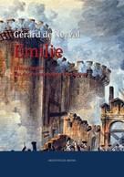 Gérard de Nerval: Emilie