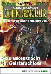 John Sinclair - Folge 2002 - Schreckensnacht im Geisterschloss