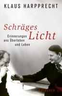 Klaus Harpprecht: Schräges Licht ★★★★★
