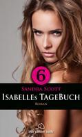 Sandra Scott: Isabelles TageBuch - Teil 6 | Roman ★★★