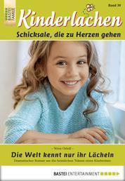 Kinderlachen - Folge 030 - Die Welt kennt nur ihr Lächeln