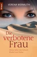 Verena Wermuth: Die verbotene Frau ★★★