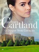 Barbara Cartland: O Duque Sem Coração