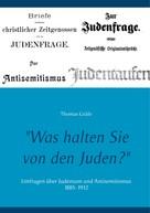 """Thomas Gräfe: """"Was halten Sie von den Juden?"""""""