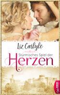 Liz Carlyle: Stürmisches Spiel der Herzen ★★★★★