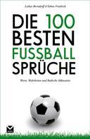 Tobias Friedrich: Die 100 besten Fußball-Sprüche ★★★★