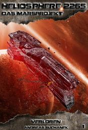 Heliosphere 2265 - Das Marsprojekt 1: Verloren (Science Fiction)