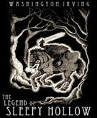 Washington Irving: The Legend of Sleepy Hollow