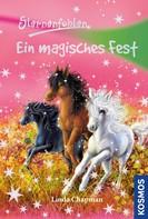 Linda Chapman: Sternenfohlen, 11, Ein magisches Fest ★★★★★