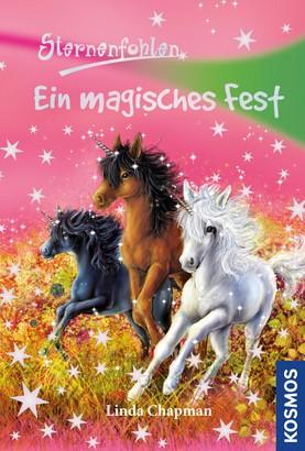 Sternenfohlen, 11, Ein magisches Fest