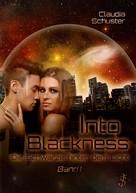 Claudia Schuster: Into blackness: Die Schwärze hinter dem Licht ★★★★