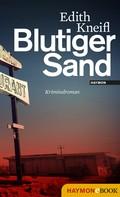 Edith Kneifl: Blutiger Sand ★★★★