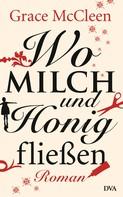 Grace McCleen: Wo Milch und Honig fließen ★★★