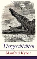 Manfred Kyber: Tiergeschichten
