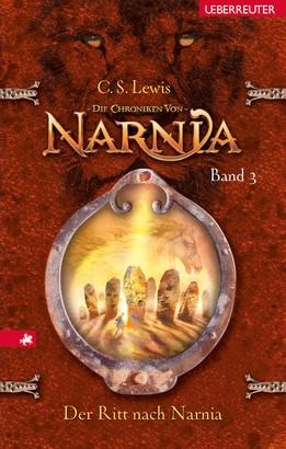 Die Chroniken von Narnia - Der Ritt nach Narnia (Bd. 3)