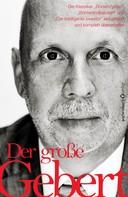 Thomas Gebert: Der große Gebert ★★★★