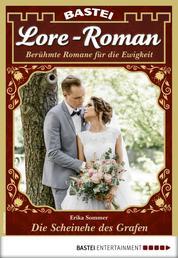 Lore-Roman 57 - Liebesroman - Die Scheinehe des Grafen