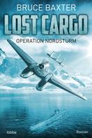 Bruce Baxter: Lost Cargo - Operation Nordsturm