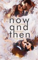 Ella C. Schenk: Now and then ★★★