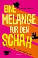 Sabina Naber: Eine Melange für den Schah