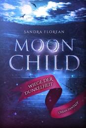 Moonchild - Wiege der Dunkelheit