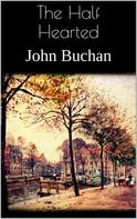 John Buchan: The Half Hearted