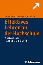 Effektives Lehren an der Hochschule - Ein Handbuch zur Hochschuldidaktik