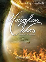 Hourglass Wars - Jahr der Schatten (Band 2) - High-Fantasy-Roman