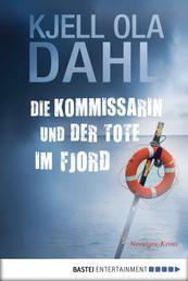 Die Kommissarin und der Tote im Fjord - Norwegen Krimi