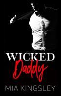 Mia Kingsley: Wicked Daddy ★★★★