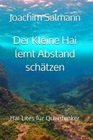 Joachim Salmann: Der Kleine Hai lernt Abstand schätzen